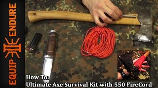 Make the Ultimate Axe Survival Kit with 550 FireCord by Equip 2 Endure YouTube Cut