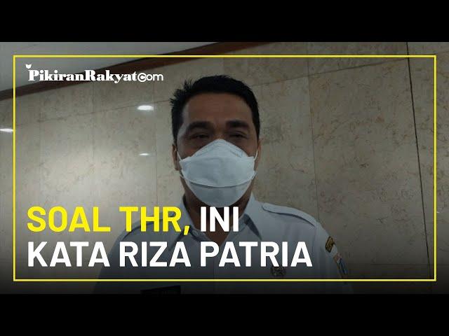 Soal THR, Wakil Gubernur DKI Jakarta Ahmad Riza Patria: Kewajiban dan Harus Diberikan pada Waktunya