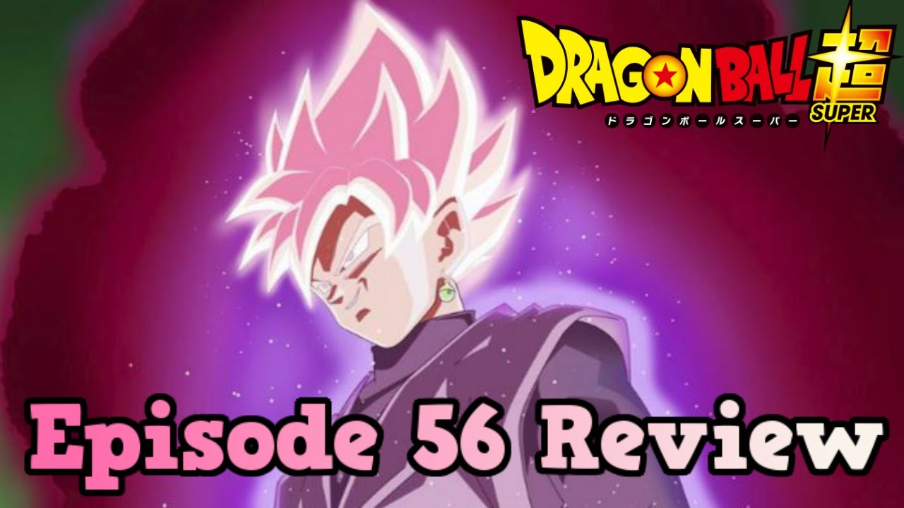 Dragon Ball Super Episode 56 Sub