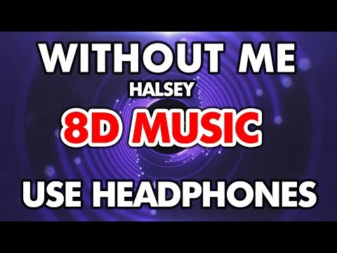 Halsey - Without Me (8D MUSIC)
