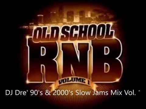 DJ Dre' 90's & 2000's Slow Jams Mix Vol.  1