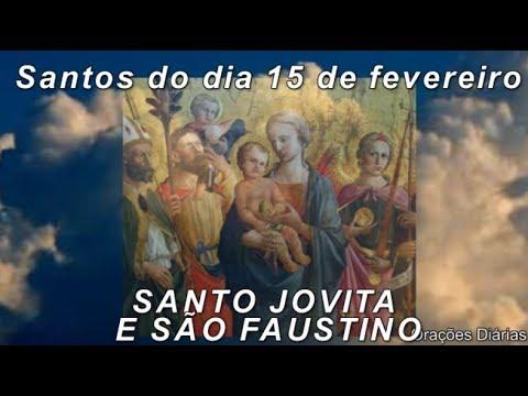 Santo Jovita e São Faustino, Evangelho, Oração, Salmo e Santo do dia 15 de Fevereiro