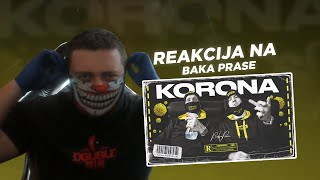 Reakcija na BakaPrase - KORONA (Corona)(Official Music Video)