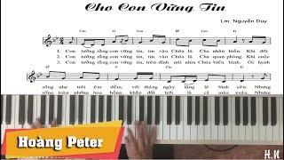 Hướng dẫn đệm Piano: Cho Con Vững Tin -lLm. N.Duyl - Hoàng Peter