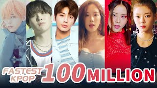 [TOP 155] FASTEST KPOP MUSIC VIDEOS TO REACH 100 MILLION VIEWS