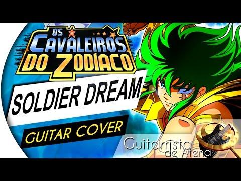 Saint Seiya - Soldier Dream (OPENING 2) (Guitar Cover by Guitarrista de Atena)