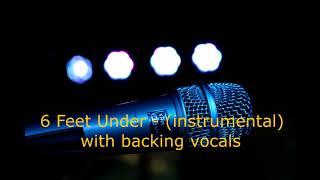 6 Feet Under - (instrumental) with backing vocals