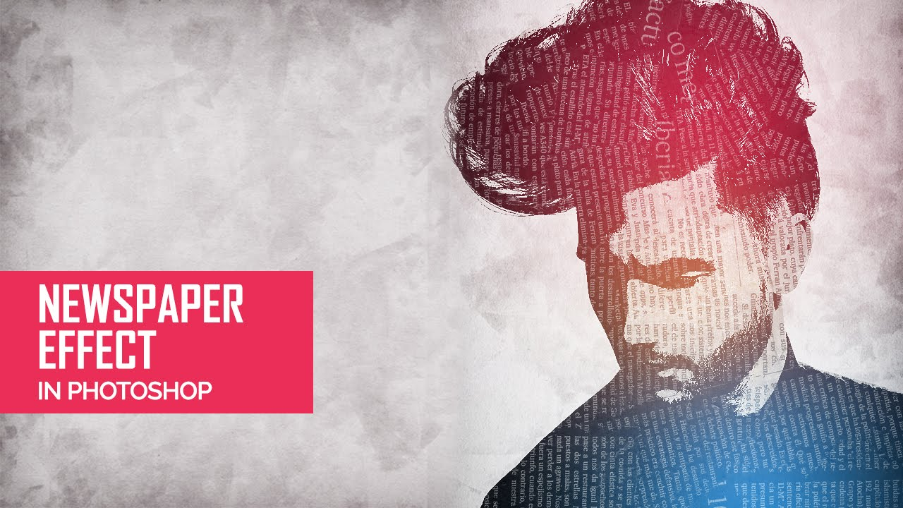 How To Make Newpaper Effect Tutorial In Photoshop | Photo Manipulation ...