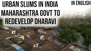 Dharavi Redevelopment Project 2018 Maharashtra invites global tender Urban slums in India