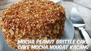 Mocha Peanut Nougat Cake Recipe/ Resep Mocha Nougat Cake/ 摩卡花生蛋糕~LUKSUNSHINE