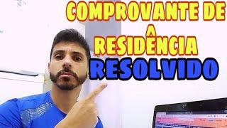 Problema com o comprovante de residência resolvido
