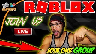 💯 ROBLOX 🔥 LIVE Stream NOW 💛 - NEW WPGN Group JOIN NOW - Subscriber Chat and Play (12-14-17)