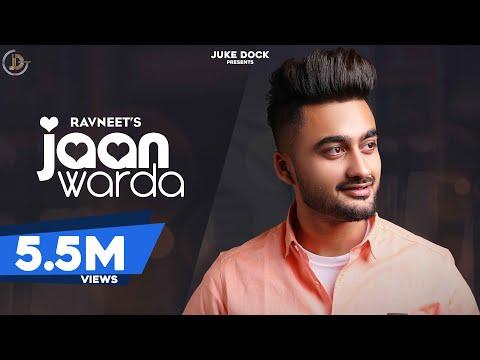 JAAN WARDA : RAVNEET (Full Song) Ft. Nikeet Dhillon   Gurinder Bawa   Latest Punjabi Song 2019  
