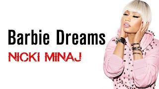 Nicki Minaj - Barbie dreams -lyrics !!