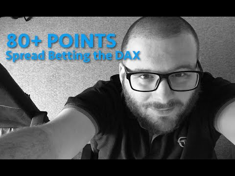 Intraday Spread Betting - Episode 05 - 80+ points made on the DAX