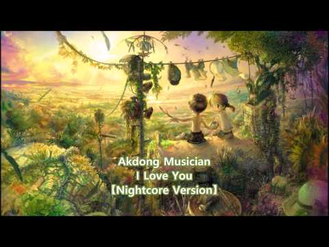 Akdong Musician - I Love You【Nightcore Version】