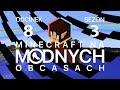 Minecraft na  modnych  obcasach Sezon III  08   Walczymy