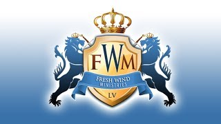 Fresh Wind Ministries - Live Stream