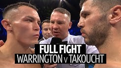 Full fight: Josh Warrington v Sofiane Takoucht | Sensational second round TKO!
