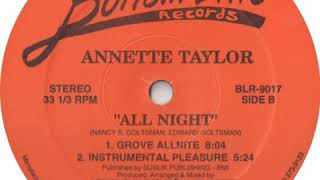 Annette Taylor ‎– All Night (Grove Allnite) YouTube Videos