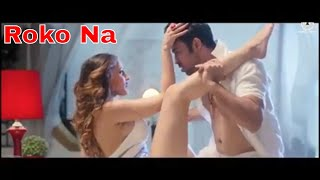 Roko Na - (Haseena) Full HD Video Song | Ali Aslam & Shom Chanda ¦ Mohit Arora & Inaayat Sharma