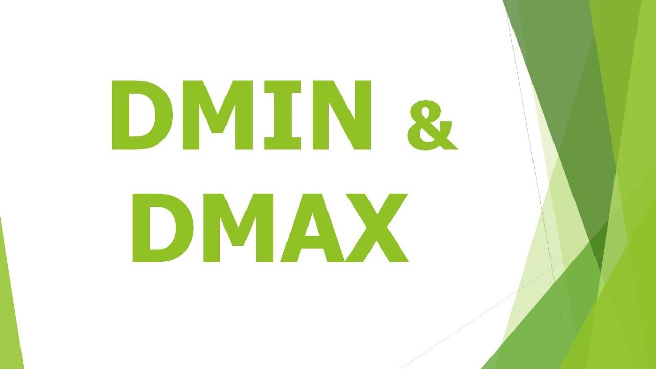 Hướng dẫn sử dụng hàm Dmax, dmin