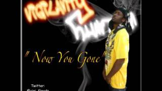 VIGILANTY FLAWDA - Now U Gone
