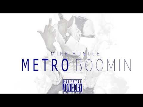 Mike Hustle - Metro Boomin