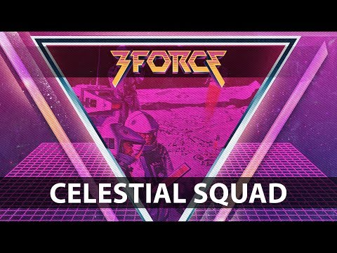 3FORCE - Celestial Squad [FiXT Neon]