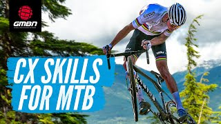 What Can Mountain Bikers Learn From Cyclocross? | CX Skills With GMBN
