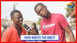 Who Wrote The BIBLE? | Street Quiz | Funny Videos | Funny African Videos | African Comedy