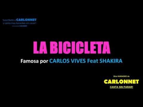 La Bicicleta - Carlos Vives feat Shakira (Karaoke)
