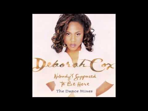 $ Deborah Cox Nobody's Supposed To Be Here Hex Hector & Mac Quayle's Club Mix