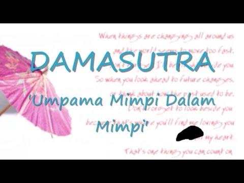 DAMASUTRA - Umpama Mimpi Dalam Mimpi ~ LIRIK ~