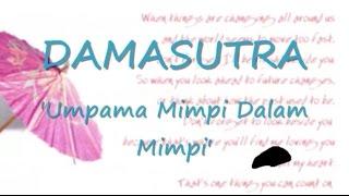 Download Mp3 Damasutra - Umpama Mimpi Dalam Mimpi ~ Lirik ~