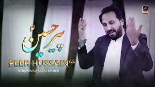 Peer Hussain A.s - Mohammad Abbas Baloch | New Qasida - 2020