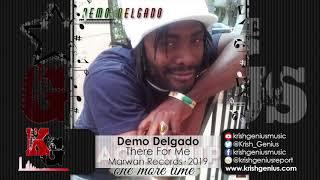 Demo Delgado - There For Me (Official Audio 2019)