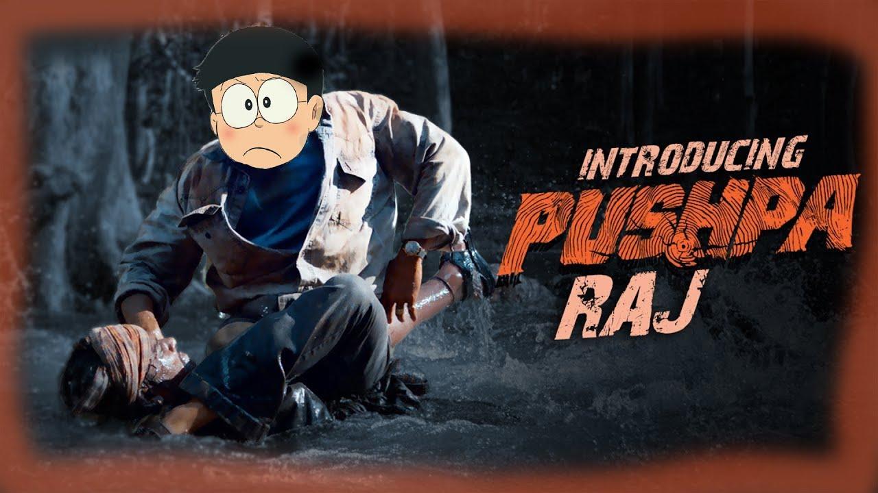 Introducing Pushpa Raj- nobita version || Allu Arjun | Pushpa teaser||spoof