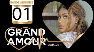 Bande annonce: Grand Amour Saison 02 Episode 01