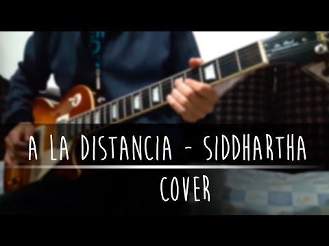 A la Distancia – Siddhartha Cover