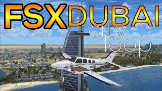 Flight Simulator X | Dubai | City Loop
