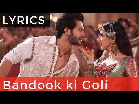 Bandook Ki Goli Lyrics Video | Kalank Arijit Singh - First Class Hai Lyrical Full Song