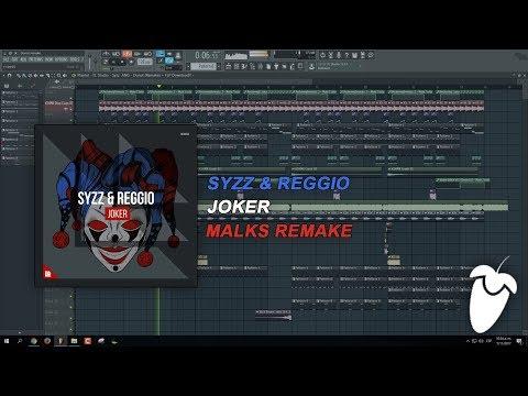 Syzz & Reggio - Joker (Original Mix) (FL Studio Remake + FLP)