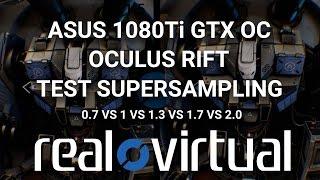 Robo Recall SuperSampling - Asus 1080Ti + Oculus Rift: TECH REVIEW