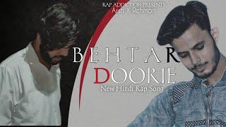 BEHTAR DOORIE | ARSH FT. REHMAN SAIFI | NEW RAP SONG 2020  |  RAP ADDICTION