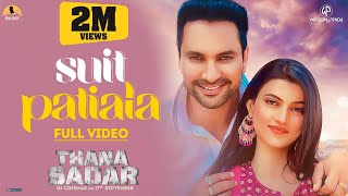 Suit Patiala | Gurnam Bhullar | Emanat Preet Kaur | Thana Sadar | New Punjabi Songs 2021