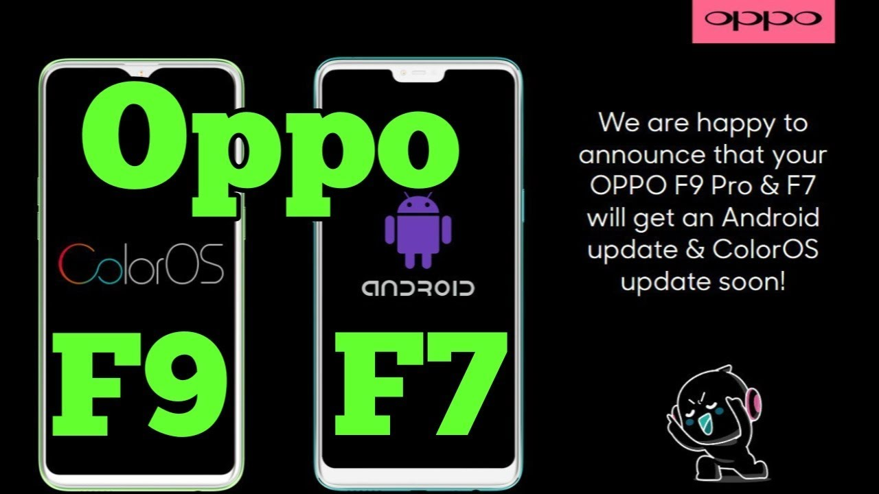 Oppo ColorOS 6 0 & Android 9 pie for OPPO F7 & F9 Pro soon 😎 😎