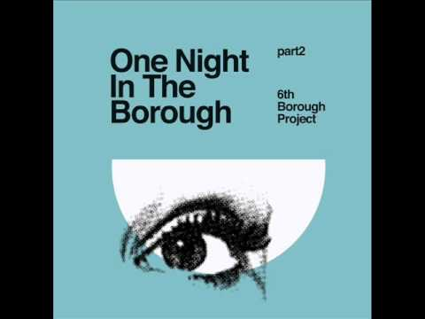 6th Borough Project - Back To Me [Delusions of Grandeur]