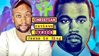 CHRISTIAN Youtuber: LYRICS REVIEW - Kanye West Jesus is King