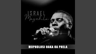 Mopholosi Oaka Oa Phela